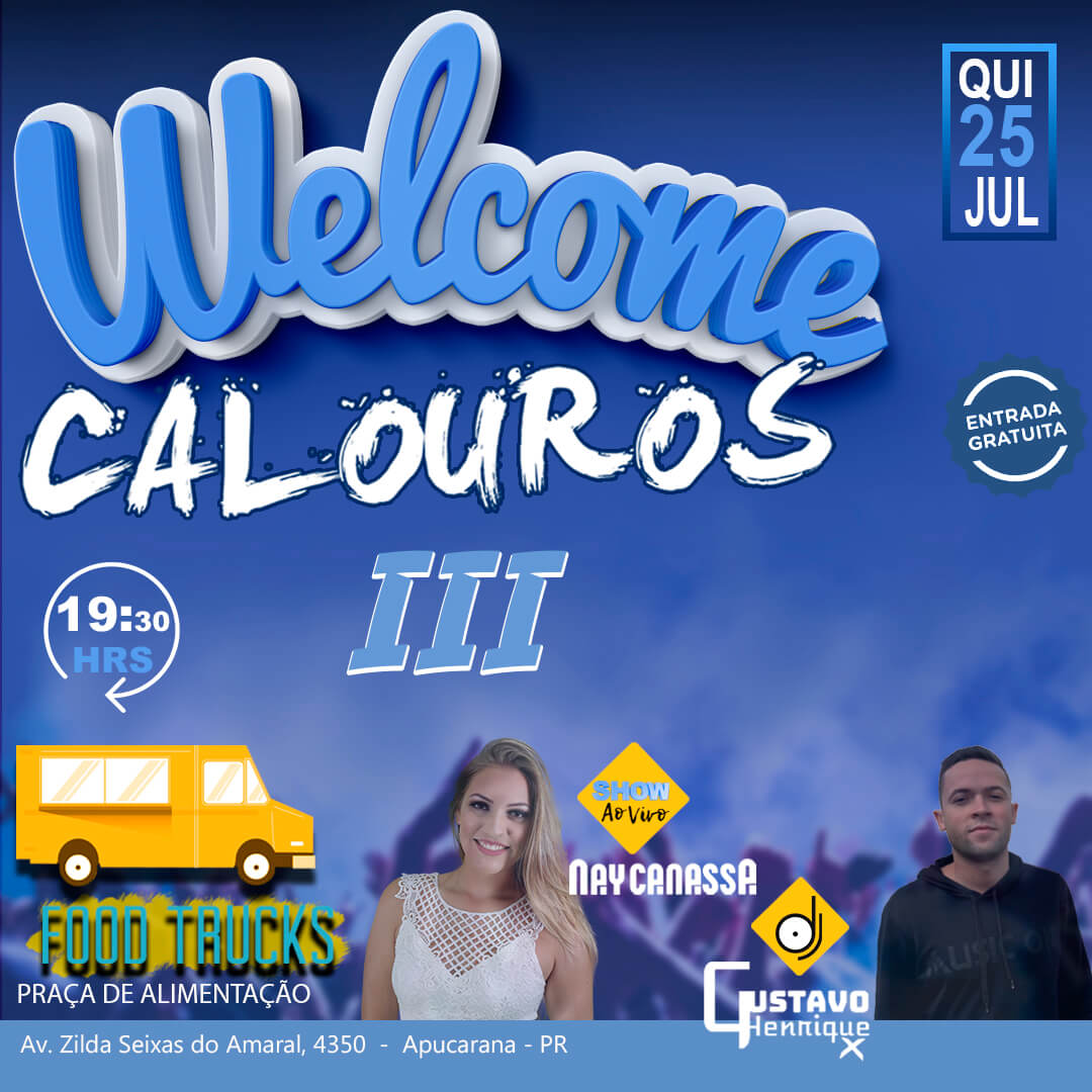 WELCOME CALOUROS